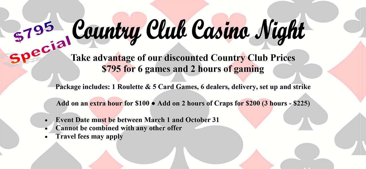 Country Club Casino Night Specials