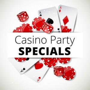 casino party specials